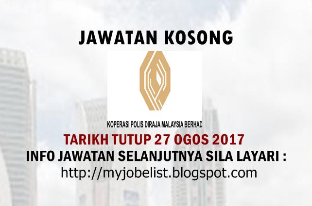 Jawatan Kosong Koperasi Polis Diraja Malaysia Berhad - 27 Ogos 2017