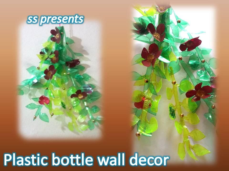 Plastic Bottle Wall Decor And Show Piece SSARTSCRAFTS Beauteous Decoration With Plastic Bottles