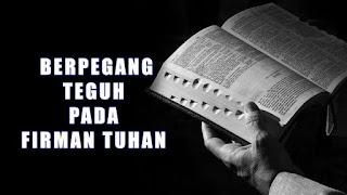 Berpegang Teguh Pada Firman Tuhan