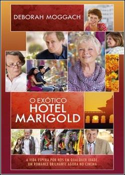 Baixar Torrent O Exótico Hotel Marigold Download Grátis