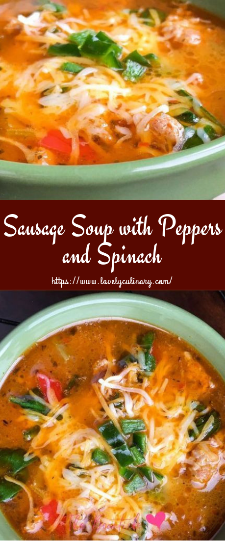 Sausage Soup with Peppers and Spinach #Keto #SoupRecipe
