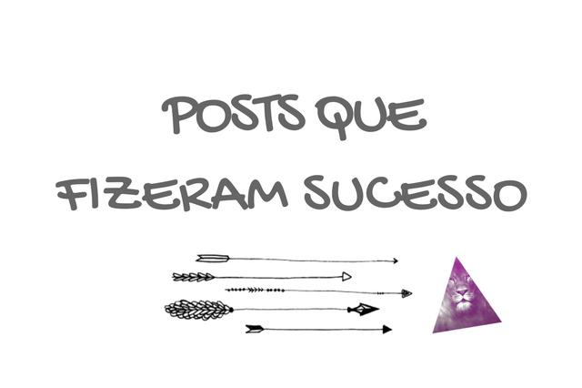 Posts Que Fizeram Sucesso no Blog