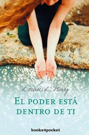EL PODER ESTA DENTRO DE TI - LOUISE L. HAY