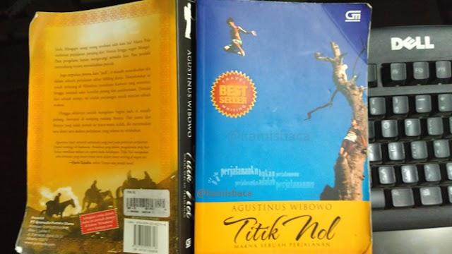 Review Buku Titik Nol: Makna Sebuah Perjalanan Karya Agustinus Wibowo