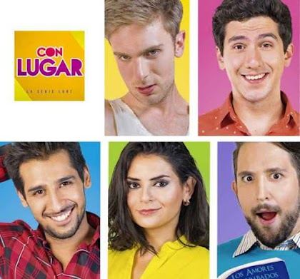 Con Lugar - SERIE WEB - TEMPORADA 2 - Mexico - 2018