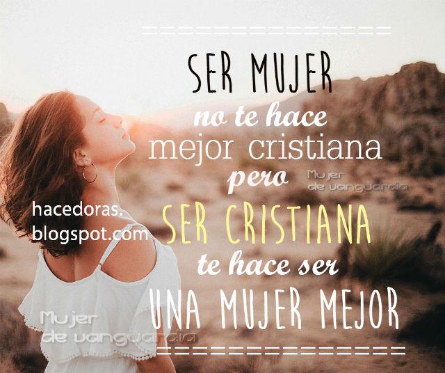Una Mujer Mejor Reflexión Para Mujeres Cristianas Hacedoras