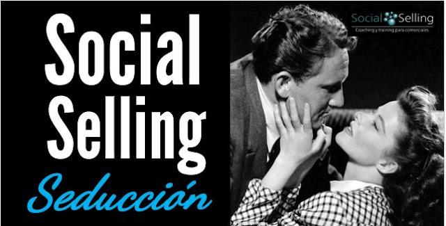 Social-Selling-Seduccion-by-Esmeralda-Diaz-Aroca