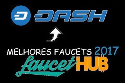 Dash melhores faucets 2017 !