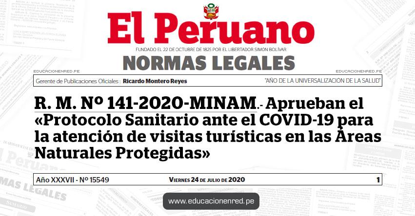R. M. Nº 141-2020-MINAM.- Aprueban el «Protocolo Sanitario ante el COVID-19 para la atención de visitas turísticas en las Áreas Naturales Protegidas»