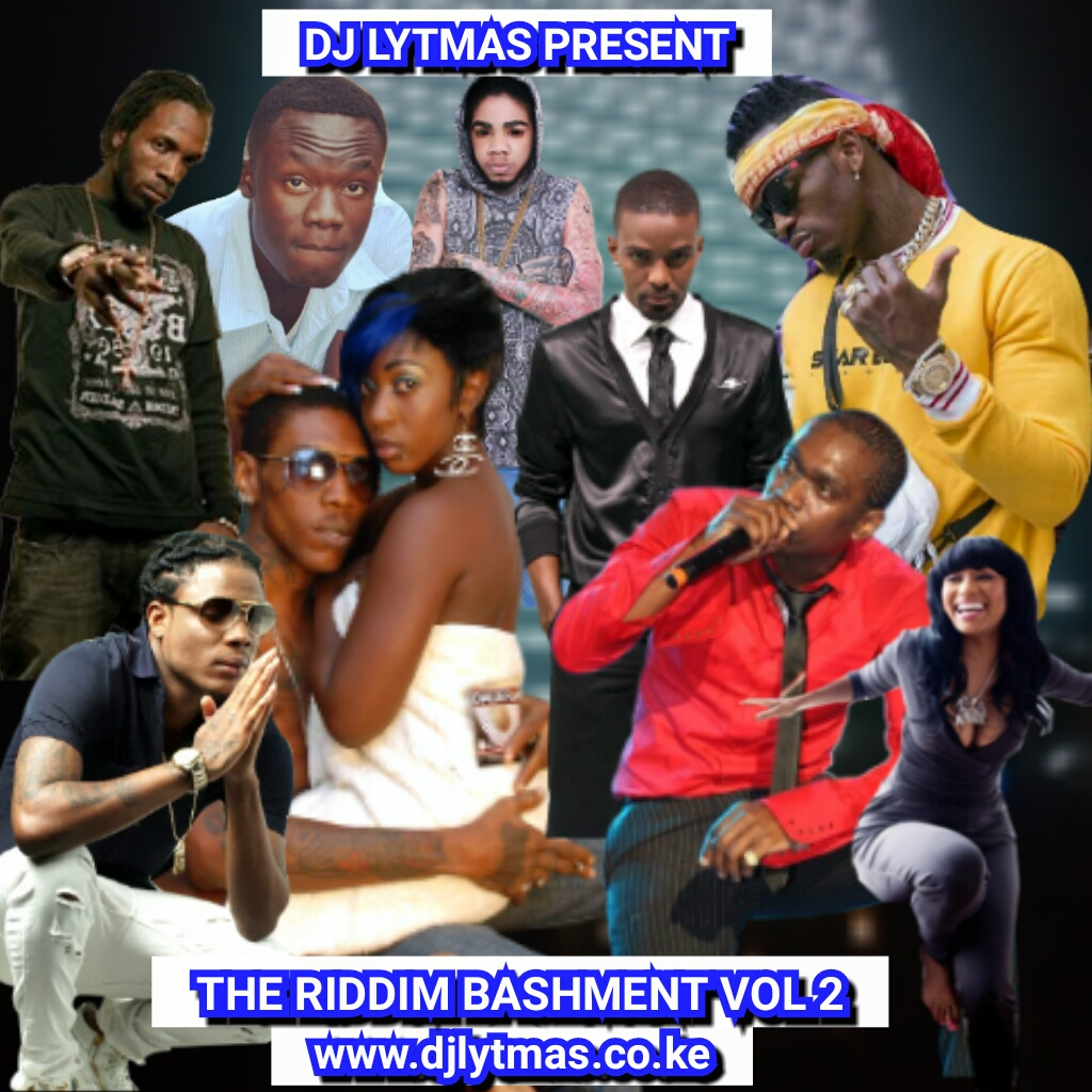 DJ LYTMAS - THE RIDDIM BASHMENT VOL 2 MIX 2019  - DJ LYTMAS OFFICIAL