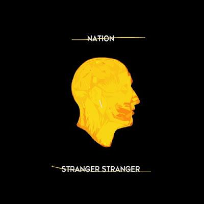 Stranger Stranger Unveil New Single 'Nation'