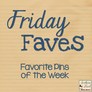 Friday Faves - Favorite pins of the week