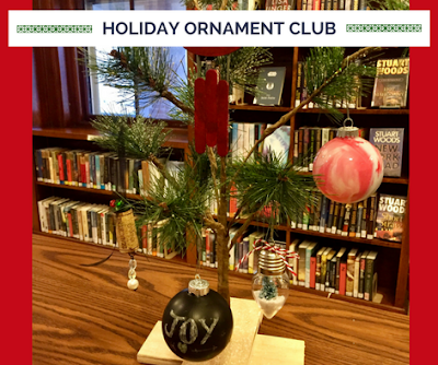 Holiday Ornament Club: 12-6-17 or 12-12-17