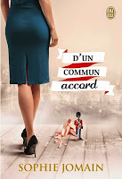 http://lachroniquedespassions.blogspot.fr/2014/12/dun-commun-accord-de-sophie-jomain.html