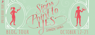 http://xpressobooktours.com/2015/07/31/tour-sign-up-signs-point-to-yes-by-sandy-hall/