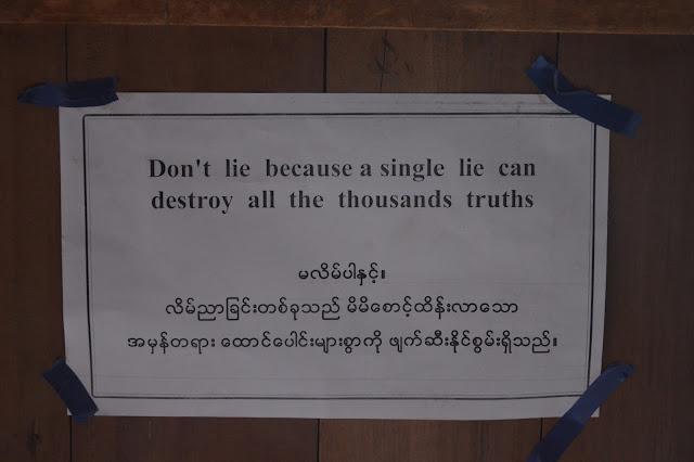 Ne mentez jamais car un seul mensonge peut détruire un millier de vérités