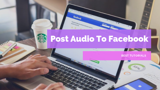 How To Post A Audio File On Facebook<br/>