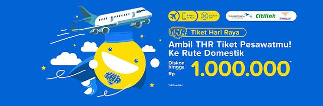 #Tiket.com - #Promo Diskon Hingga 1Jt Tiket Pesawat Hari Raya (s.d 12 Mei 2019)