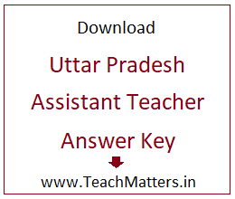 image : UP Assistant Teacher Answer Key 2019 @ TeachMatters