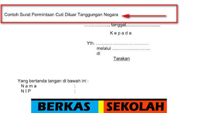 Download Contoh Surat Permintaan Cuti Diluar Tanggungan Negara Gratis