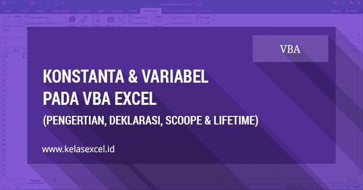 Mengenal Konstanta dan Variabel Pada VBA Excel #05
