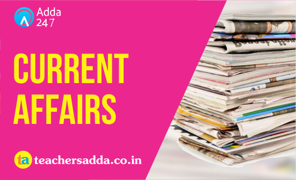 Current Affairs Questions in English for DSSSB & KVS Exam