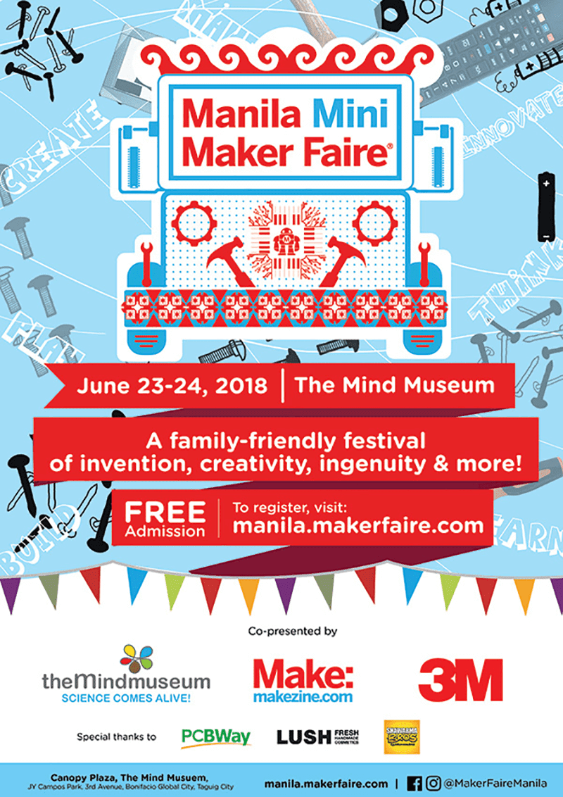 Check out the Manila Mini Maker Faire at the Mind Museum