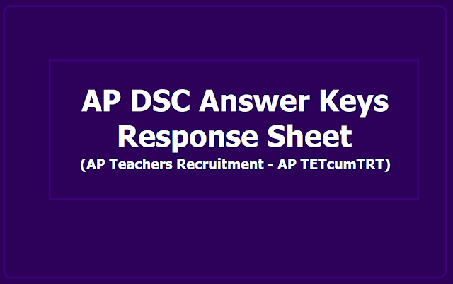 AP Special DSC Answer Keys, Response Sheet 2019 (SA Teacher Posts - AP TETcumTRT)