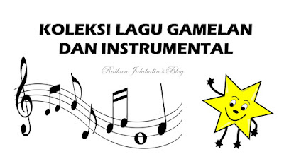 Koleksi Lagu Gamelan dan Instrumental