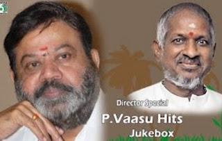 P.Vasu Director Special Super Hit Audio Jukebox
