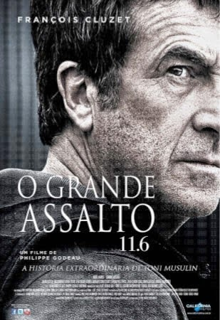 Poster do filme O grande assalto 11.6