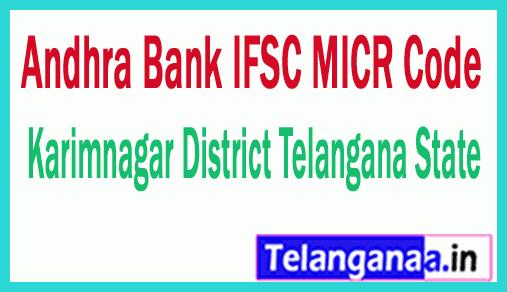 Andhra Bank IFSC MICR Code Karimnagar District Telangana State