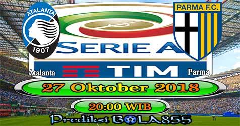 Prediksi Bola855 Atalanta vs Parma 27 Oktober 2018