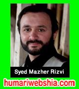 http://www.humariwebshia.com/p/syed-mazher-rizvi-manqabat-2011-to-2016.html