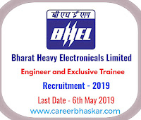 BHEL - Engineer and Executive Trainee Recruitment 2019