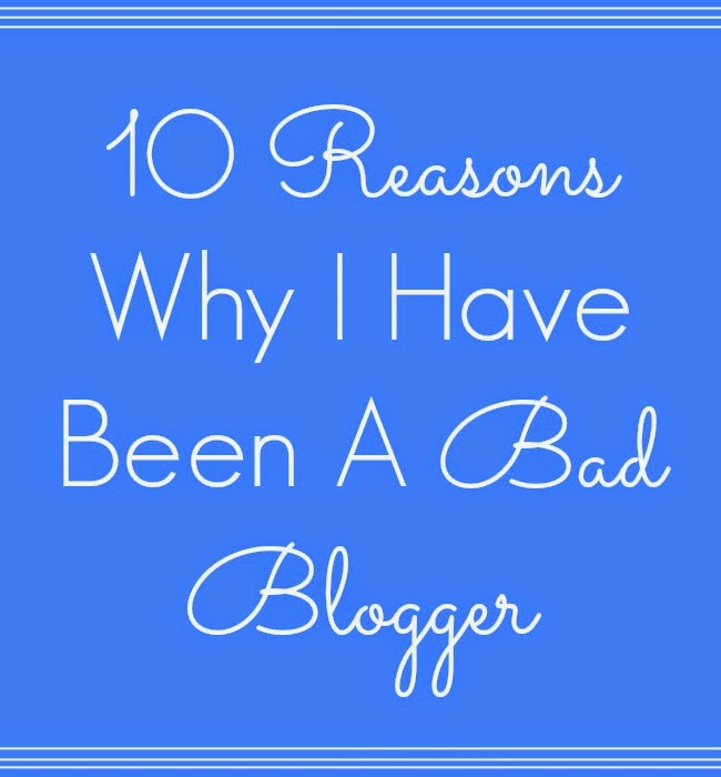 I've been a bad blogger, bad blogger, blogging habits, bad blogging habits, blogger habits, life of a blogger, life of a bad blogger, blogger photos, bloglife