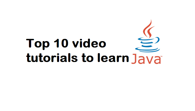 Top 10 video tutorials to learn Java