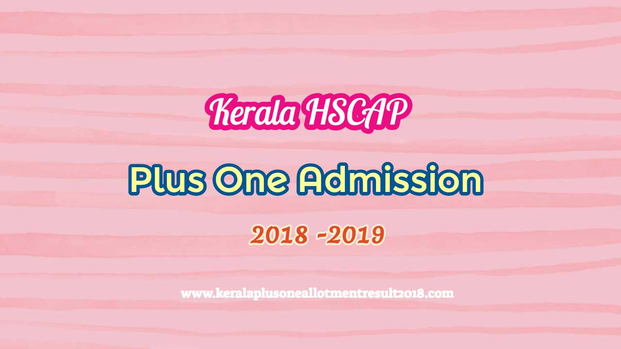 plus one hscap admission 2018