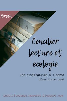 Concilier lecture et écologie subtilite du palimpseste