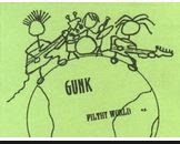 The Gunk U.K. (Smidge Kurdlebaum)