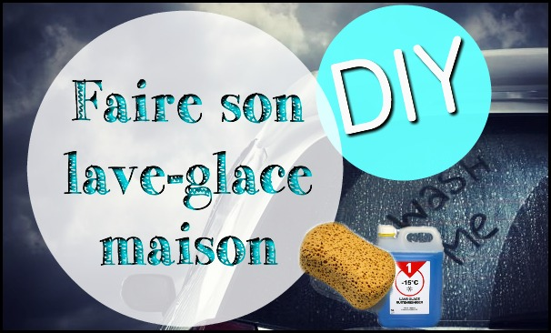 http://www.lunivers-fashion-de-betty.com/2016/01/diy-faire-son-lave-glace-maison-astuce.html#more