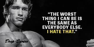 Arnold Schwarzenegger Top motivating quotes