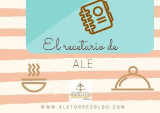 El recetario de Ale Torres Blog