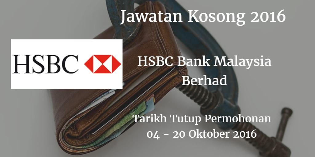 Jawatan Kosong HSBC Bank Malaysia Berhad 04 -20 Oktober 2016