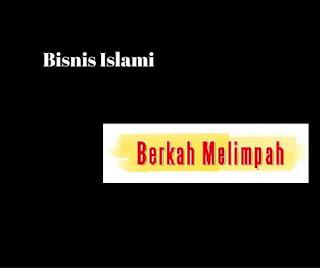 Bisnis Islami Berkah Melimpah