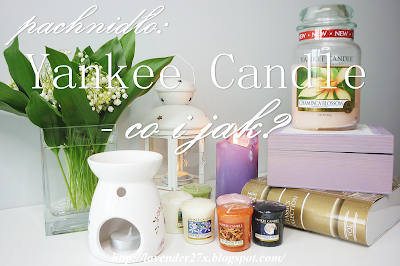 http://lavender27x.blogspot.com/2014/05/pachnido-yankee-candle-co-i-jak.html