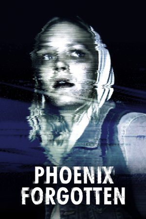 Poster Phoenix Forgotten 2017