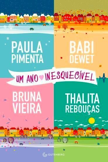 Cat like Um ano inesquecível? Paula Pimenta Babi Dewet Bruna Vieira Thalita Rebouças