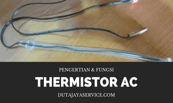fungsi thermistor pada AC split