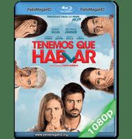 TENEMOS QUE HABLAR (2016) 1080P HD MKV ESPAÑOL ESPAÑA